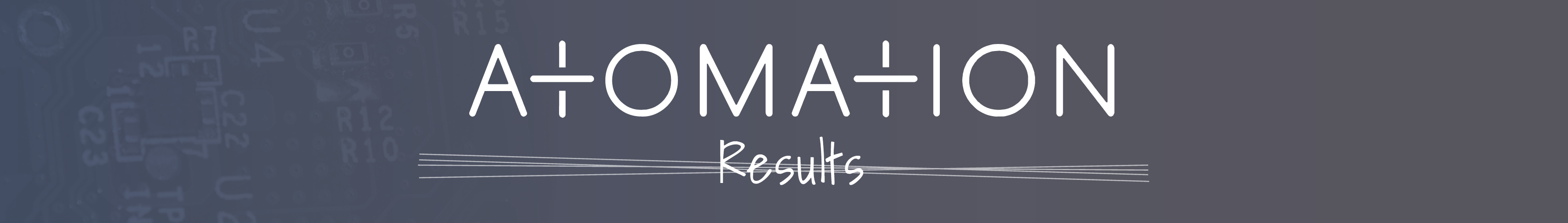 Atomation Results